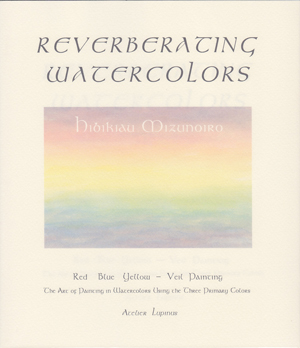 REVERBRATING WATERCOLORS English version